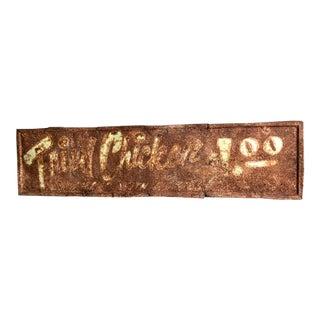 """Vintage """"Fried Chicken $1.00"""" Restaurant Sign"""