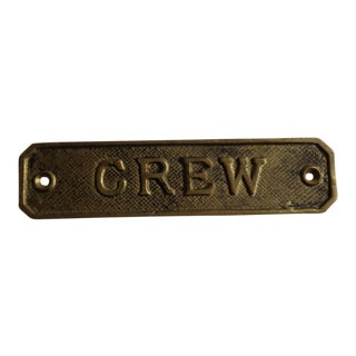 "Vintage Brass Ship's ""Crew"" Sign"