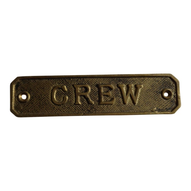 "Vintage Brass Ship's ""Crew"" Sign For Sale"