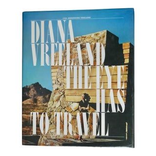 Diana Vreeland; The Eye Has to Travel Book For Sale