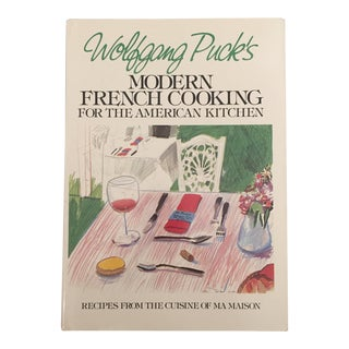 "1981 ""Wolfgang Puck's Modern French Cooking"" First Edition Cookbook For Sale"