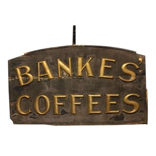 19th C. Vintage Hand Made Banke's Coffees Sign For Sale