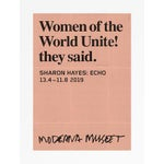 """Sharon Hayes """"Women of the World United! They Said"""" Contemporary Art Museum Poster, 2019"""