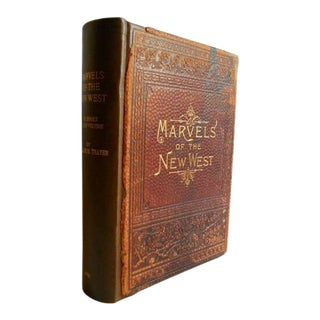 Late 19th Century Book, Marvels of the New West by William M. Thayer For Sale