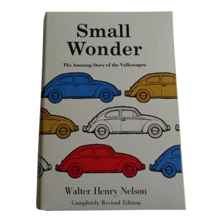 "Vintage ""Small Wonder, The Amazing Story of the Volkswagen"" Book"