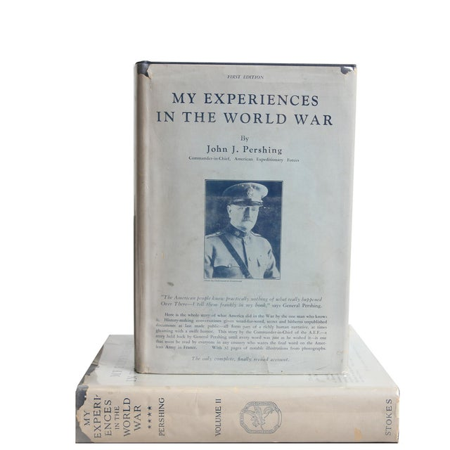 My Experiences in the World War Vols. I & II by John J. Pershing. New York: Frederick A. Stokes Company, 1931. 2 vols....
