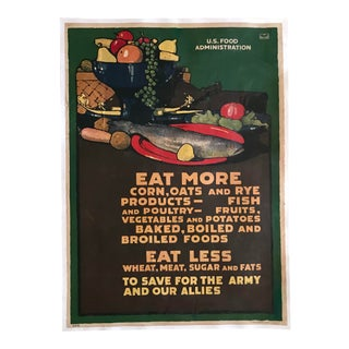 """1917 """"Eat More..."""" LN Britton Food Poster For Sale"""