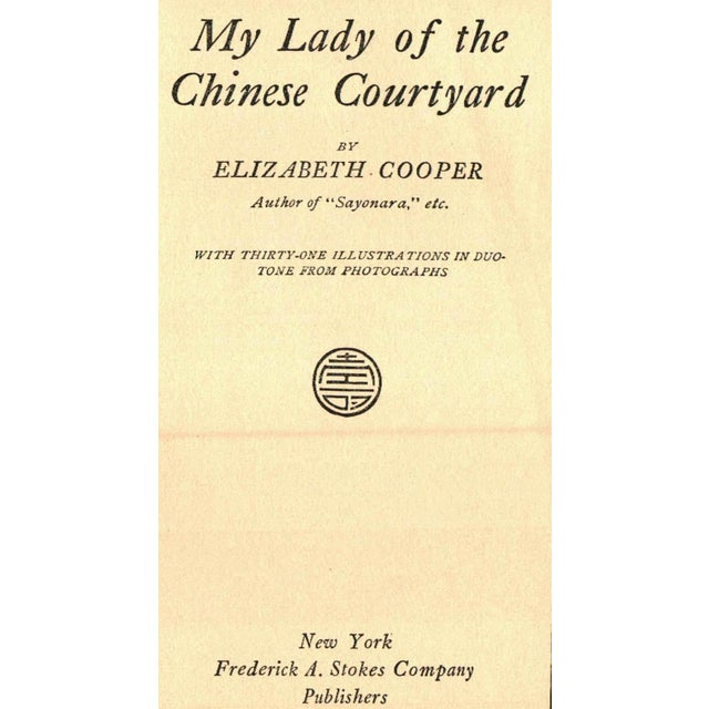 """My Lady of the Chinese Courtyard"" 1914 Book by Elizabeth Cooper - Image 2 of 4"