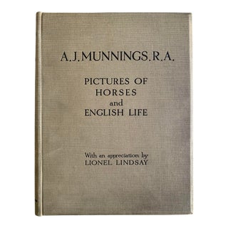 1927 A J Munnings: Pictures of Horses and English Life Book For Sale