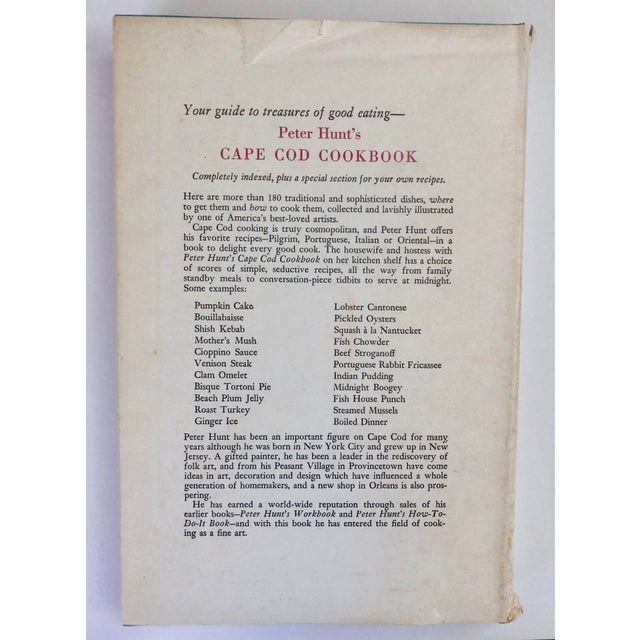 Wonderful signed, first edition (1954) copy of Peter Hunt's Cape Cod Cookbook. Take a step back to the past with recipes...