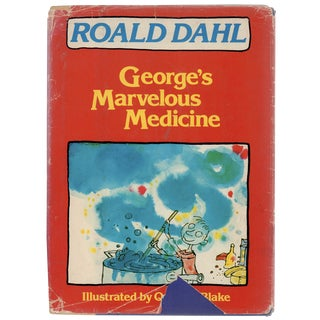"""George's Marvelous Medicine"" by Roald Dahl, First Edition"