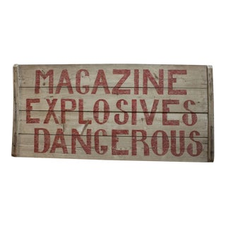 """1930's Vintage Hand-Painted """"Explosives Dangerous"""" Wooden Sign For Sale"""