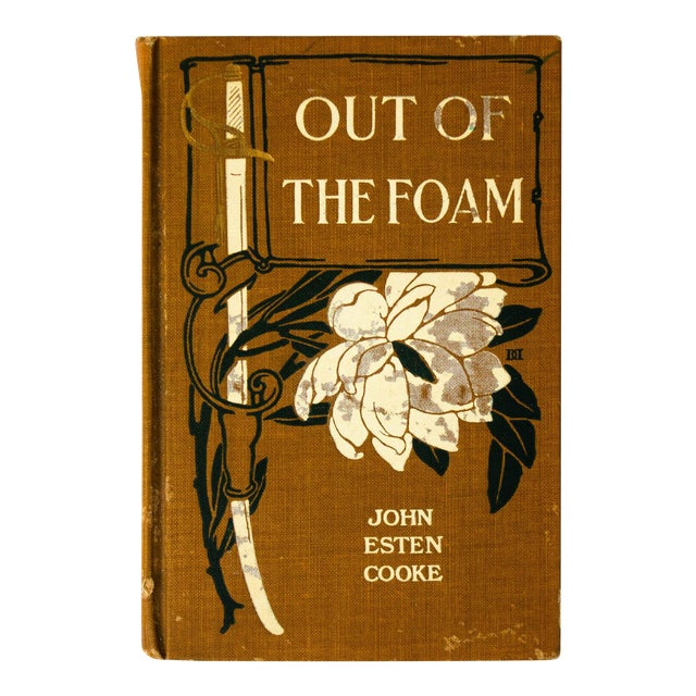 """Out of the Foam"" by John Esten Cooke Hardcover Book For Sale"