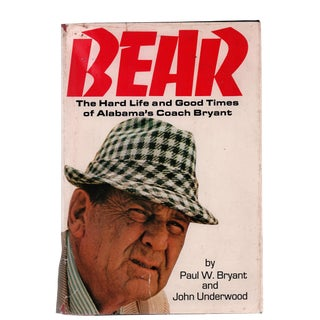 "1974 ""Signed Edition, Bear: The Hard Life & Good Times of Alabama's Coach"" Collectible Book For Sale"