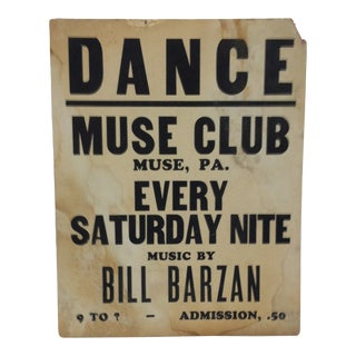 """1930s Vintage """"Dance at the Muse Club"""" Dancing Sign For Sale"""