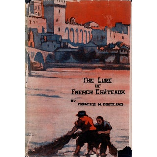 """1926 """"The Lure of French Chateaux"""" Collectible Book For Sale"""