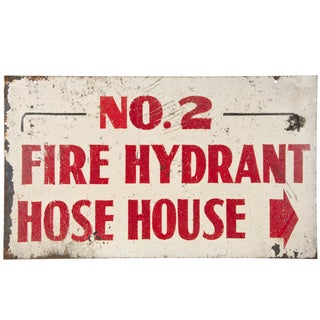 Vintage Heavy Steel Sign: No. 2 Fire Hydrant