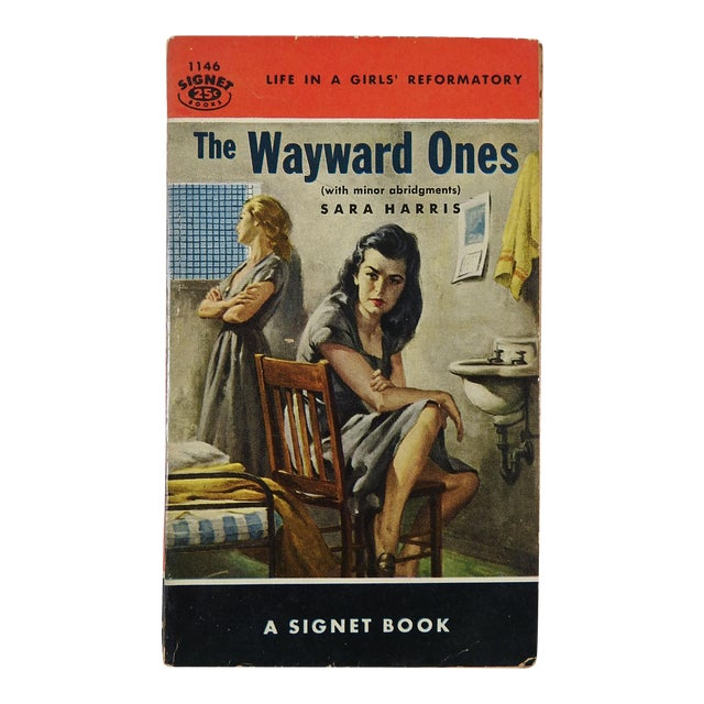 """The Wayward Ones"" Sara Harris Girl's Reformatory 1954 Pulp Paperback Book - Image 1 of 4"