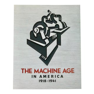 The Machine Age in America 1918-1941 Book For Sale
