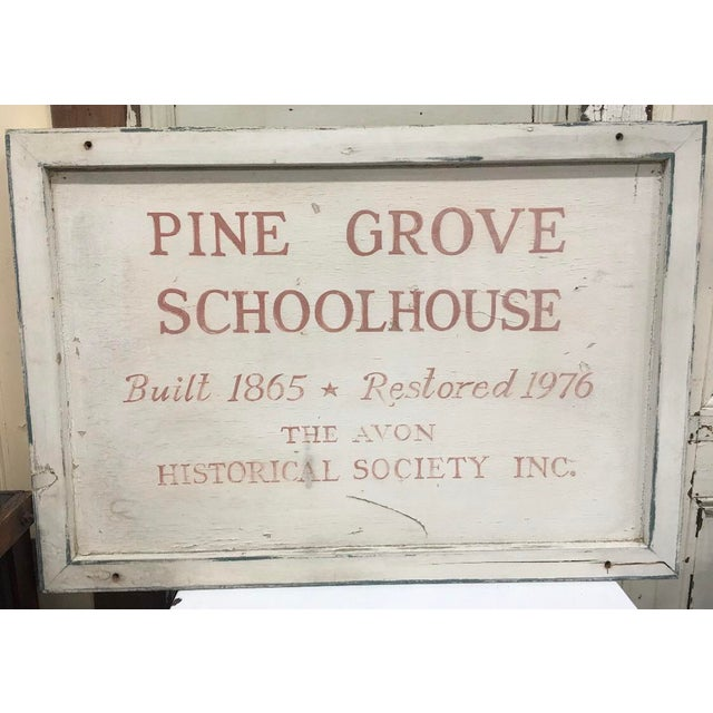 Industrial Vintage Pine Grove Schoolhouse Sign For Sale - Image 3 of 3