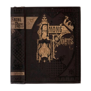 "1882 ""Among the Poets"" Collectible Book For Sale"