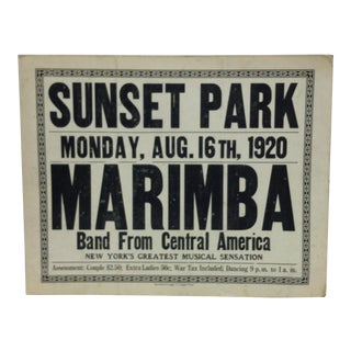 "Vintage ""Sunset Park - August 16th, 1920""Marimba Band From Central America Sign For Sale"