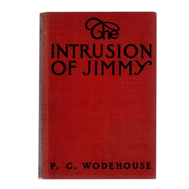 """Booth & Williams 1910 """"The Intrusion of Jimmy"""" Collectible Book For Sale - Image 4 of 4"""