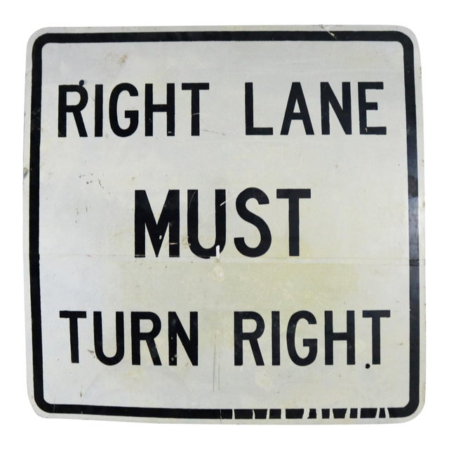 Vintage Right Lane Must Turn Right Large Steel Traffic Sign For Sale