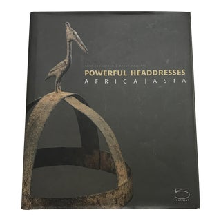 Powerful Headdresses of Africa and Asia Book For Sale
