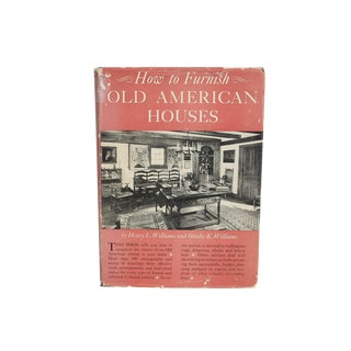 """""""How to Furnish Old American Houses"""" 1949 Book For Sale"""