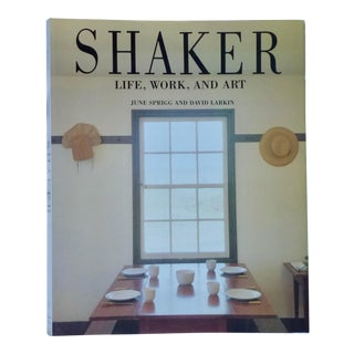Shaker Life, Work and Art Book For Sale