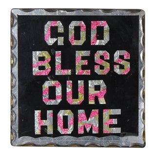 "1930s Reverse Glass Painted ""God Bless Our Home"" Sign"