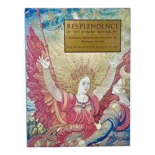 """Resplendence of the Spanish Monarchy""-Metropolitan Museum-Abrams-1991 For Sale"