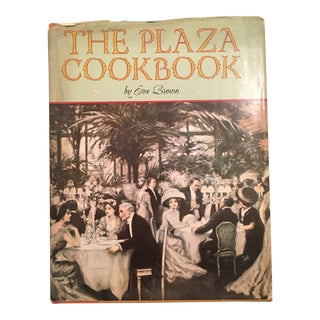 "1972 1st Edition ""The Plaza Cook Book"" W/ Dust Jacket by Eve Brown For Sale"