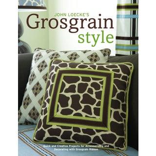 """""""John Loecke's Grosgrain Style"""" Book"""