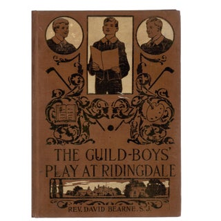 """1907 """"The Guild-Boys' Play at Ridingdale"""" Collectible Book For Sale"""