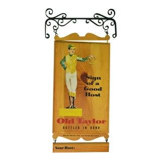 "1950s Vintage ""Old Taylor Sign of a Good Host"" Sign For Sale"