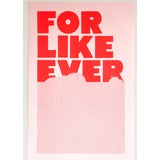 """Image of """"For Like Ever"""" Contemporary Poster by Super Rural For Sale"""