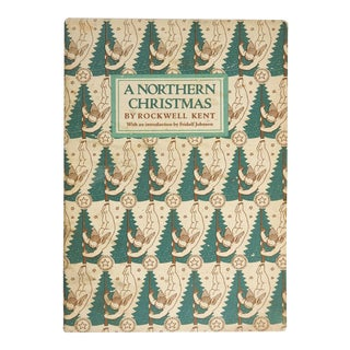 A Northern Christmas by Rockwell Kent Book For Sale