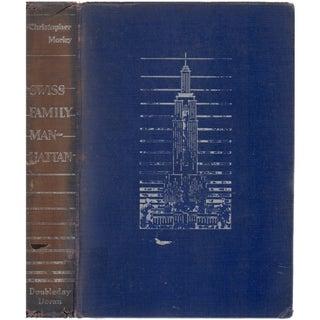Swiss Family Manhattan, Signed 1932