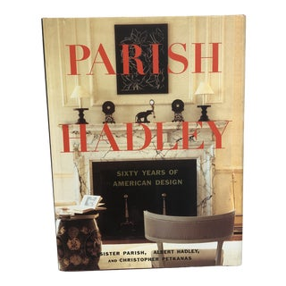 Parish Hadley Sixty Years of American Design 1st Edition Book For Sale