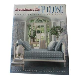 Brunschwig & Fils Up Close Hard Cover Book For Sale