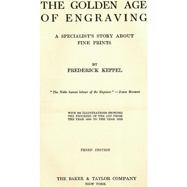 This is the book The Golden Age: A Specialist's Story About Fine Prints by Frederick Keppel. New York: The Baker & Taylor...