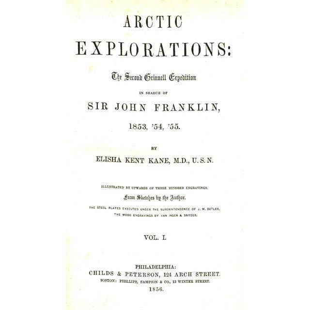 Arctic Explorations Vol I. by Elisha Kent Kane, M. D., U. S. N. Illustrated by Elisha Kent Kane, M. D., U. S. N....