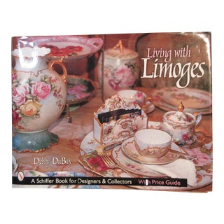 Living With Limoges Hard Cover Collector's Book by Debby DuBay For Sale