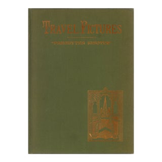 "1912 ""Signed Edition, Travel-Pictures: Two Series"" Collectible Book For Sale"