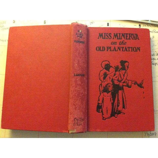 "Antique Children's Book: ""Miss Minerva on the Old Plantation"" Published 1923 - Image 2 of 7"