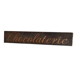 """19th C """"Chocolaterie"""" Sign For Sale"""