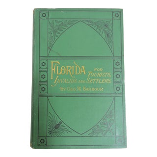 1882 Antique Florida for Tourists, Invalids and Settlers Book by Geo. Barbour For Sale