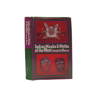 Indian Masks & Myths of the West For Sale